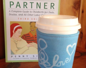 Coffee Sleeve - Cup Sleeve - Doula - Midwife - Breastfeeding Pride -Blue