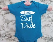 Little Surf Dude. Funny Baby Bodysuit. Baby Grow. Future Surfer. Born to Surf. Baby Gift. Baby Onesie. Baby Shower. Baby Boy. Surf Baby.