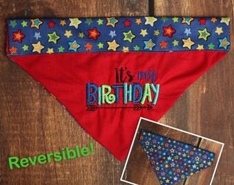 Birthday Dog Bandana - Birthday Boy Dog - Birthday Bandana - Reversible Bandana - Slip Over The Collar Bandana - Dog Birthday Bandana