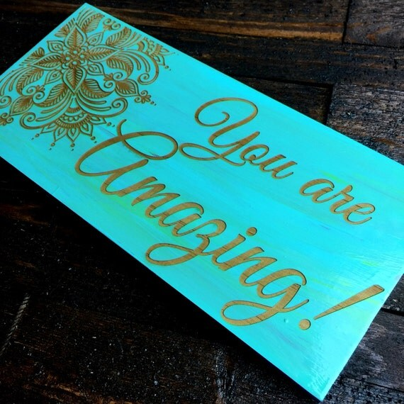 Signs You Re Amazing: You Are Amazing Wood Laser Engraved Sign FREE DOM. SHIPPING