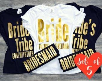 5 Bride Tribe Shirts. Bridesmaid Shirts Set of 5. Bridesmaids Shirts Set. 5 Bachelorette Party Shirts. 5 Bride Shirts. Many colors available