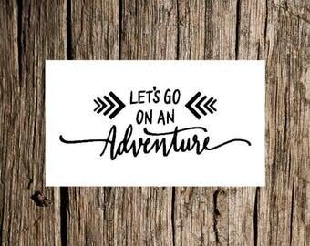 Go on an Adventure decal / bumper sticker