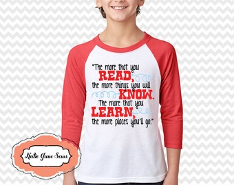 Cat in the Hat Quote Shirt, Dr Seuss, Read Across America, Youth Raglan Tshirt, The More You Read, Baseball 3/4 Length Sleeve