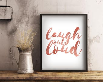 Laugh Out Loud Print, LOL Printable Rose Gold Wall Art, Girl Boss Office Decor, Digital Download