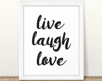 Live laugh love art, bedroom wall art, live laugh love sign, family room wall art, motivational art, life quote, printable wall art