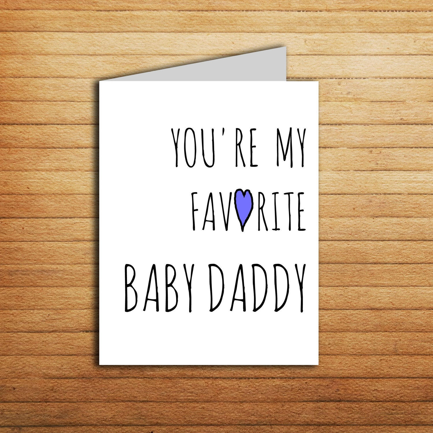 You re My Favorite Baby Daddy card First Father s day