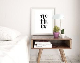 MOTHER Print