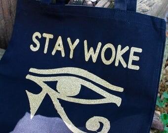 Stay Woke tote bag