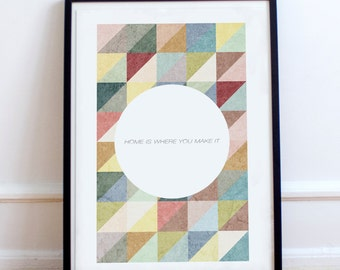 "Scandinavian ""Home is Where You Make it"" quote Patterned Home Poster Print -  Minimalist, nordic, pastel colours print."