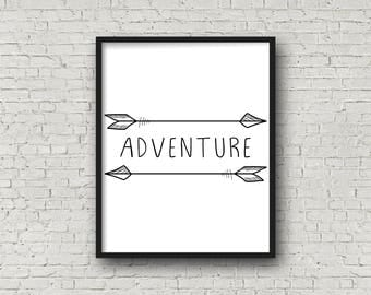 Adventure,INSTANT DOWNLOAD,  Adventure Sign, Nursery Wall Art, Adventure Prints, Nursery Decor, Master Bedroom Decor, Kitchen Sign, Welcome