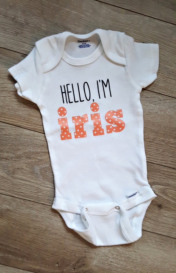 Personalized Baby Name Onesie Hello I M Baby S Name