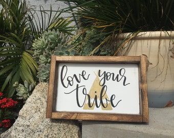 Love Your Tribe Sign, Framed Wood Sign, Rustic Love Your Tribe Sign, Wood Tribe Sign