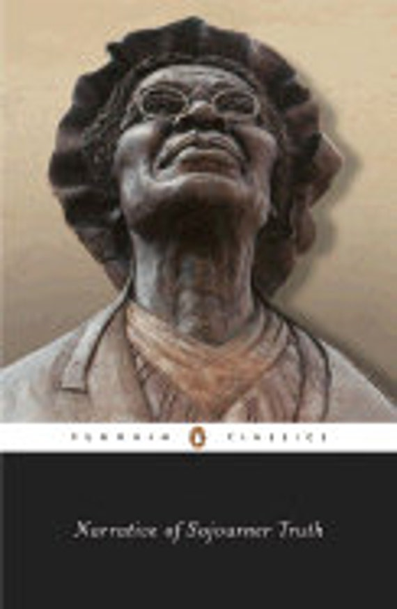 Narrative of Sojourner Truth (Penguin Classics) Paperback – November 1, 1998 by Sojourner Truth (Author), Nell Irvin Painter  (Introduction)