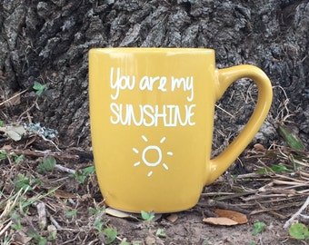 You are my sunshine mug, sunshine mug