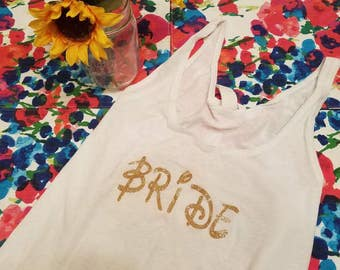Bride shirt, perfect for bachelorette party! Font can be customized to your desire