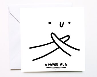 A Paper Hug - Valentines Card / Friendship Card / Encouragement Card / Love Card / Miss You Card / Sympathy Card / Thinking Of You