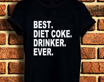 New Best Diet Coke Drinker Ever t shirt tee men