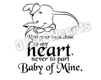 Baby of Mine svg dxf pdf sudio jpg png, Dumbo, Baby Mine