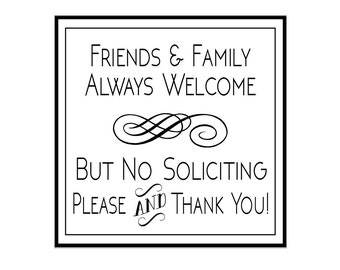 Friends & Family Welcome, but No Soliciting, Perforated Adhesive Vinyl Decal for Front Door Area