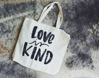 Love is Kind Large Canvas Tote
