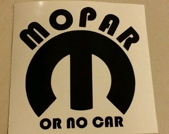 Mopar  Or  No  Car ,vinyl decal stiker