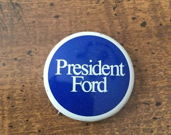 1976 Presidential Election Pin Gerald Ford Campaign Pin