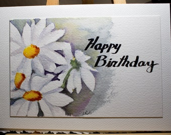 Greeting Card, Happy Birthday, Blank Card, Original Watercolor Card, Hand Painted Card, Floral, White Daisies,  Nature Active