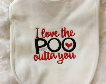 Valentine Baby Bib valentine's day baby bib I love the poo outta you bib