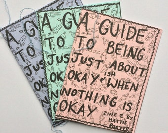 a guide to being just about okay | positivity and mental health zine | self harm, depression, eating disorder, anxiety, self care, self love