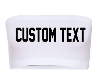 CUSTOM TEXT White Bandeau Bra- Comfortable Sporty Black Choose Text Bandeau- Personalize White Bra Bandeau- Women's Cotton Spandex Bandeau
