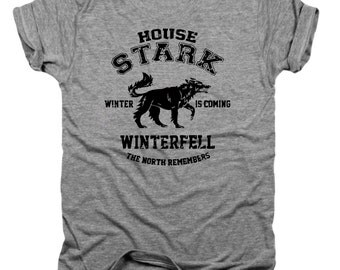 House Stark, GOT, arya stark, game of thrones gift, jon snow, game of thrones, GOT, GOT t-shirt, House stark, winter is coming, T036