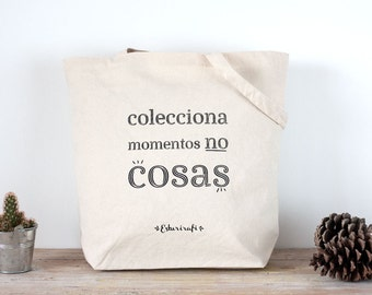 "Tote bag large canvas natural cotton ""Collect moments not things"""
