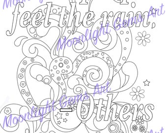 Some People Feel the Rain - Others Just Get Wet • Colouring page • Poster