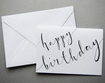 Happy Birthday Calligraphy Card - A6 Charity Card - Black & White Modern Calligraphy Greeting Card