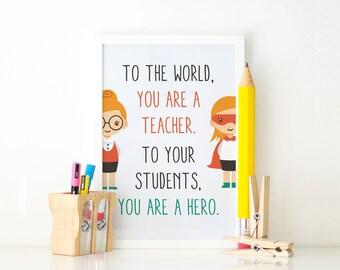 Teachers are Superheroes - Print
