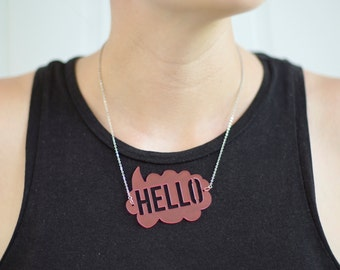 Hello, Necklace, jewelry, jewellery, graphic necklace, minimal necklace, pink, statement jewelry, typography jewelry, speech bubble