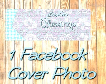 Easter Blessings Pre-Made Facebook Cover Photo