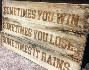Sometimes You Win   Bull Durham   Wood Sign   Baseball Sign   Sports Decor   Motivational Quote   Inspirational   Boys Room