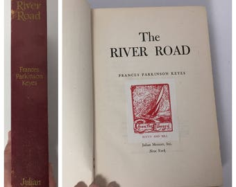 Antiquarian Book: The River Road by Frances Parkinson Keyes - Published Julian Messner, Inc 1946 - Louisiana Plantation Life - FIRST EDITION