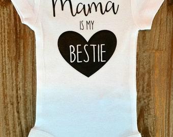 Mama is my bestie, Baby girl outfit, Best Friends, Baby Bestie, Heart Bodysuit
