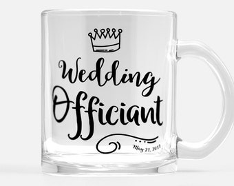 Wedding Officiant clear glass mug, customized Wedding Officiant gift