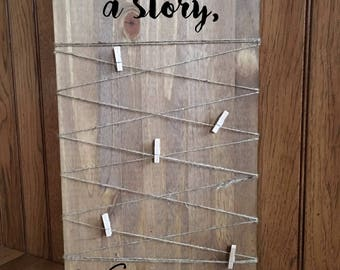 Every Family has a Story Welcome to ours/Rustic photo display/Wood quote sign/Rustic sign/Home Decor/Farmhouse Decor/Family Sign