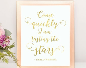 Gold Foil Style Pablo Neruda Love Stars Quote Sign | Printable Instant Download Wedding Ceremony Reception Sign Rustic Calligraphy | WS1