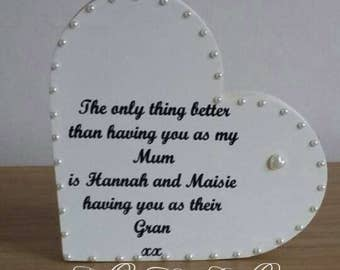Personalised Mother's Day Heart. The only thing better than having you as my Mum