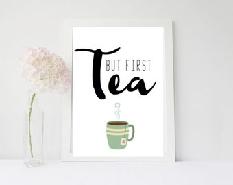 But First Tea
