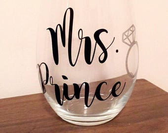 Mrs. Wine Glass - Future Mrs. Wine Glass - Wedding Gift - Bride Glass - Mrs. Glass - Future Mrs. Glass