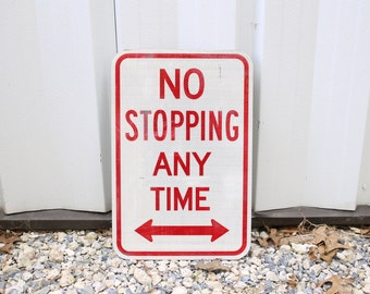 Vintage Street Sign | No Stopping | Old Road Sign | Reflective Sign