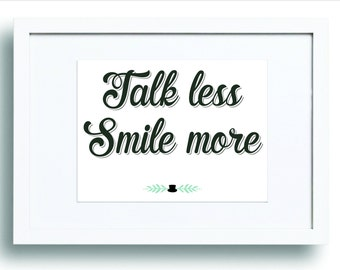 "Shop ""talk less smile more"" in Art & Collectibles"