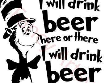 Dr Seuss - Beer Quote. SVG File, Easy to download, Easy to use!