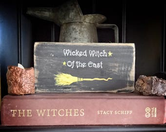 Wicked Witch of the East sign-Witch signs-Witch decor-Halloween sign-Halloween decor-Wicked Witch sign-Wicca Sign-Wiccan sign-Majick decor